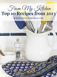 Check out my top 10 recipes from 2013 picked by you!