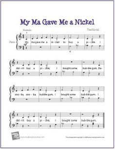 My Ma Gave Me a Nickel | Free Sheet Music for Easy Piano - http://makingmusicfun.net/htm/f_printit_free_printable_sheet_music/my-ma-gave-me-a-nickel-piano-solo.htm