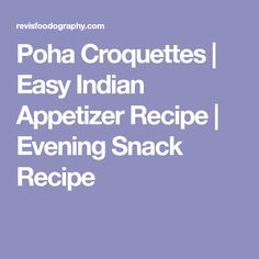 Poha Croquettes | Easy Indian Appetizer Recipe | Evening Snack Recipe