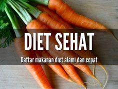 Cara diet sehat dan alami #sehat
