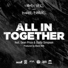 "Skyzoo & Torae feat. Sean Price & Guilty Simpson – ""All In Together"" (Prod. Black Milk) http://www.sprhuman.com/2014/05/skyzoo-torae-feat-sean-price-guilty-simpson-all-in-together-prod-black-milk/"