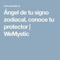 Ángel de tu signo zodiacal, conoce tu protector | WeMystic