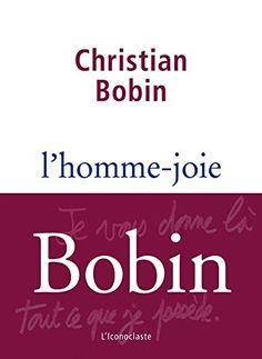 ✩ L'homme joie de Christian Bobin
