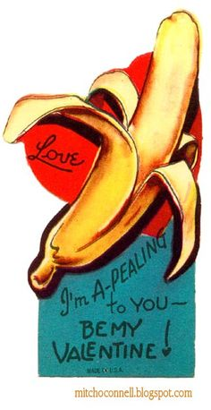 Mitch O'Connell: Unintentionally Hilarious Vintage Valentine's Day Cards! See the top 100 Risque, Rude and Sexy examples of all time!