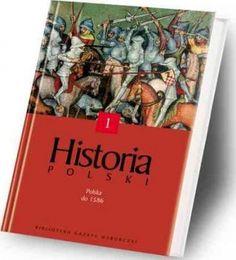 """""""Historia Polski. Polska do 1586"""" - 8/10"""