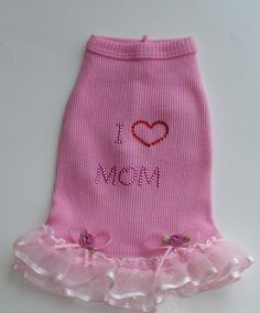 I Love Mom Dog Dress in Pink by miascloset on Etsy, $12.00