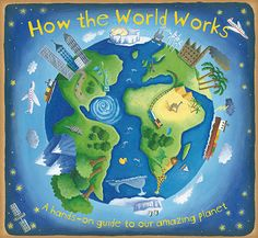 How The World Works - winner of the Royal Society Young People's Book Prize