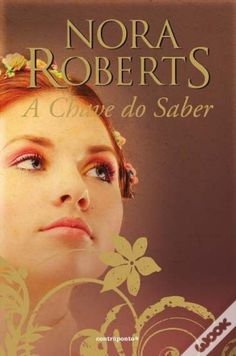 A Chave do Saber, Nora Roberts - WOOK