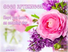 Good Afternoon - Online Pics, Photos & Greetings. #GoodAfternoon, #GoodDayWishes, #GreetingsPics http://greetings-day.com/good-afternoon-online-pics-photos-greetings.html