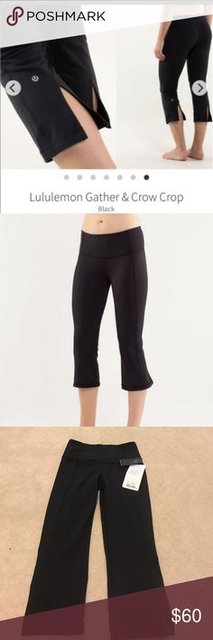 LULU LEMON NWT! Gather and crow crop! I want to feel held in!! These are the crops for you!! Higher waist! Super comfortable! BRAND NEW! lululemon athletica Pants Ankle & Cropped