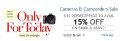 One day Sale ...!! 15% OFF on Cameras & Camcorders on minimum purchase of Rs. 4000. Here, You can avail maximum discount of Rs. 6000. So , Hurry up
