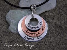 Breathe in, Breathe out, Move on Necklace