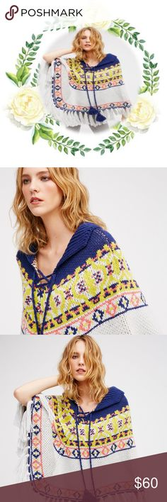 NWOT Free People High Life Fair Isle Poncho So pretty knit poncho featuring a fair isle print perfect for the season. Relaxed foldover neckline and front lace-up detail featuring tasseled ties. Cute fringe accents along the hem complete the cozy look.  NWOT Wash Cold Import Measurements for size One Size •Length: 25 in •Width: 66 in Free People Sweaters Shrugs & Ponchos