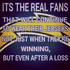 And I am sick and tired of people saying the Chargers suck because they lose a game. Everyone loses a game. And if they suck then they wouldn't be in the NFL. Bam What? Different Sports, San Diego Chargers, Win Or Lose, Nike Nfl, Sports Figures, Nfl Jerseys, Football Season, Football Team, A Team