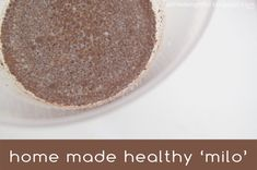 {recipe} home made healthy 'milo' - a little delightful