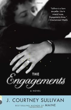 The Engagements (Vintage Contemporaries): J. Courtney Sullivan: 9780307949226: Amazon.com: Books