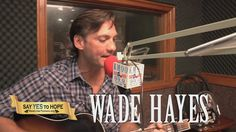 Wade Hayes says YES to HOPE