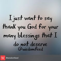 You bless me daily....I fail you daily...but I will NEVER stop tying to be who you want me to be!