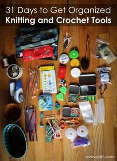 31 Day to Get Organized: Knitting and Crochet Tools