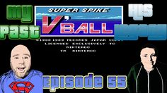 My Past His Legacy Ep 55 Super Spike V'Ball NES Dad SPANKS his Son