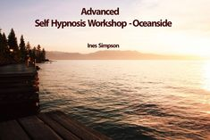 2 day amazing unique workshop on Deep State Self Hypnosis - your own tool for self determination