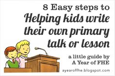 Helping your kids write a Primary talk by A Year of FHE.