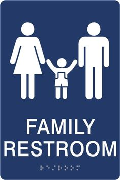 The More Inclusive Family Restroom Sign