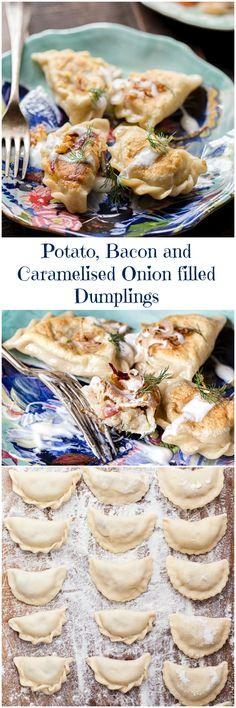 Potato, Bacon and Caramelized Onion Stuffed Dumplings (Vareniki)