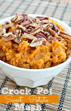 Crock Pot Sweet Potato Mash with Pecans- A healthy side dish for the Fall! From Sixsistersstuff.com #sidedish #sweetpotatoes #Pecans