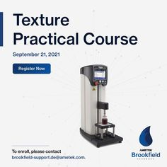 Online Practical Course on Texture Analysis Date: 21st September ✔️Learn the industry-accepted test methods to perform texture analysis ✔️Gain insight into material evaluation for Hardness, Springiness, Adhesiveness, Chewability, and other properties ✔️Understand how to test for flow behaviour using compression and tension. Register before the seats fill up. To enrol, please get in touch with brookfield-support.de@ametek.com Write An Email, Center Of Excellence, Training Schedule, Teaching, September, Gain, Theory, Flow, Insight