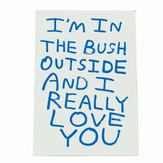 I'M IN THE BUSH OUTSIDE(SILK SCREEN EDITION3) — The Babak Ganjei Shop