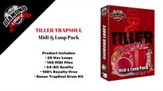 TILLER TrapSoul Midi & Loop Pack - #Producer #Beatmaker #Cookup https://youtu.be/lIzbZ8oI5yk
