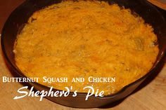 Colleen's Kitchen: Butternut Squash and Chicken Shepherd's Pie