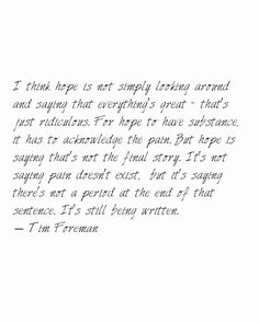 Woah... love this quote by Tim Foreman