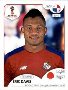 Eric Davis - Panamá World Cup Russia 2018, World Cup 2018, Fifa World Cup, Football Stickers, Football Cards, Baseball Cards, Nb M, Eric Davis, Panama