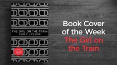 The Girl on the Train by Paula Hawkins   #StuartBache #Books #Design