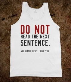 Do not read tank top tee  t shirt - Its a hit - Skreened T-shirts, Organic Shirts, Hoodies, Kids Tees, Baby One-Pieces and Tote Bags