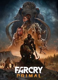 View an image titled 'Characters Poster Art' in our Far Cry Primal art gallery featuring official character designs, concept art, and promo pictures. Far Cry Primal, Far Cry 4, Far Cry Game, Video Game Posters, Video Game Art, Playstation Games, Ps4 Games, Primal Game, Foto Top