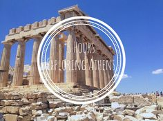 6 Hours Exploring Athens