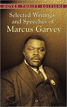 Selected Writings and Speeches of Marcus Garvey (Dover Thrift Editions): Amazon.co.uk: Marcus Garvey: 9780486437873: Books