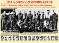 The folks at the Bomber Command Museum of Canada, have produced this poster commemorating the 30 Canadians who took part in the Dams Raid. If you are able to get to Nanton, Alberta, on Saturday 11 May you will be able to see a display honouring all 30 plus various other attractions. Most exciting of all may well be the sight of restored Lancaster FM159, which will have all its engines fired up and running in honor of the Dambusters.