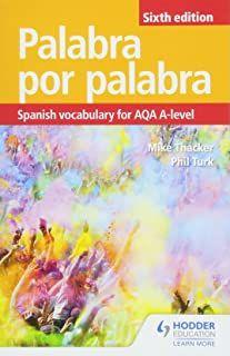 Palabra por Palabra Sixth Edition: Spanish Vocabulary for AQA A-level Grammar Book, Spanish Grammar, Spanish Words, A Level Spanish, Spanish English, English Vocabulary List, Spanish Vocabulary, A Level Subjects, Word Patterns
