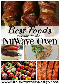 best foods to make in the nuwave oven