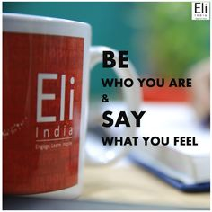 Be who you are and say what you feel. #RefreshingMonday