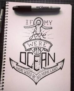 """Quote to be """"If His love were an ocean, we're all sinking"""" David Crowder, His Love"""