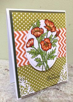 Jenny has  Poppy Passion today! Her card turned out so pretty! You can find her card and details at http://classycardsnsuch.blogspot.com/2014/09/poppy-passion.html