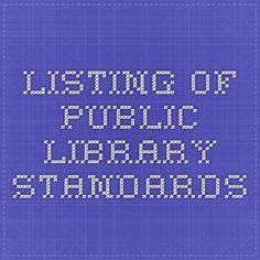 Listing of Public Library Standards