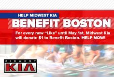 Like Midwest Kia for $1 donate to be made to benefit Boston