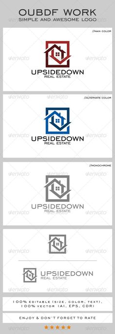 Upsidedown Real Estate  Logo Design Template Vector #logotype Download it here:  http://graphicriver.net/item/upsidedown-real-estate-logo/8438102?s_rank=851?ref=nexion