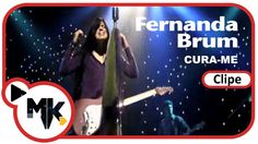 Fernanda Brum - Cura-me ((Vídeo Clipe Oficial)